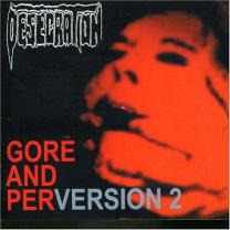 5060047110334 : DESECRATION : GORE & PERVERSION 2