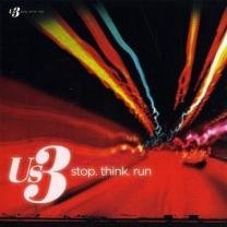 5060087760100 : US3 : STOP THINK RUN