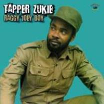 5060135760540 : TAPPA ZUKIE : RAGGY JOEY BOY
