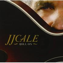 J.J. CALE - ROLL ON 2009/2016 (LP+CD Edition, BEC5156501) BECAUSE MUSIC/EU MINT