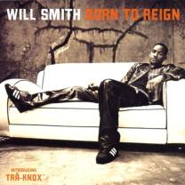 5099750795521 : SMITH WILL : BORN TO REIGN