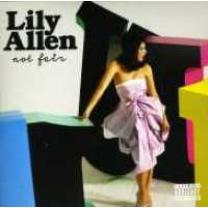 5099996414729 : ALLEN LILY : NOT FAIR (EXPLICIT)