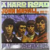 JOHN MAYALL & THE BLUESBREAKERS - HARD ROAD 1967/2011 (990175) VINYL LOVERS/EU MINT