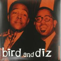 CHARLIE PARKER & DIZZY GILLESPIE - BIRD AND DIZ 1950/2011 (VNL 12207 LP, HI-Q, 180 gm.) VNL/EU MINT