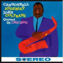 CANNONBALL ADDERLEY & JOHN COLTRANE - QUINTET IN CHICAGO 1959 (JWR4523, 180 gm. RE-ISSUE) EU MINT