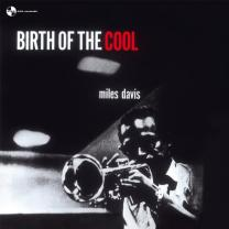 MILES DAVIS - BIRTH OF THE COOL 1956/2011 (9152237, 180 gm.) PAN-AM/EU MINT