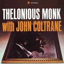 THELONIOUS MONK – WITH JOHN COLTRANE 1961/2013 (771855) WAX TIME/EU MINT