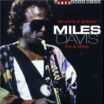 8712177048199 : MILES DAVIS : PRINCE OF DARKNESS-LIVE IN EUROPE
