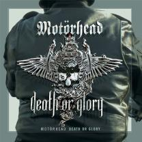 MOTORHEAD - DEATH OR GLORY 2013 (VP 80029, DMM Cutting) VINYL PASSION/EU MINT