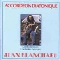 8712618402924 : BLANCHARD JEAN : ACCORDEON DIATONIQUE