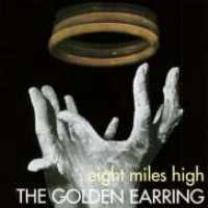 8712944332025 : GOLDEN EARRING : EIGHT MILES HIGH (180G)