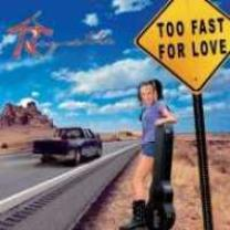 9120024951049 : ROCQUETTE : TOO FAST FOR LOVE