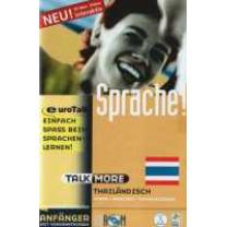 9781846068409 : EUROTALK LTD : TALK MORE THAILäNDISCH,CD-ROM